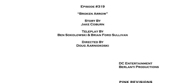 "Arrow #3.19 ""Broken Arrow"" Credits Revealed"