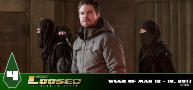 "GATV Loosed Ep. 4: Arrow ""Checkmate"" Review & News Recap (Week of Mar 12-18, 2017)"